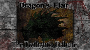 Dragon's Flair - The Twilight's Tribute, la bannière.